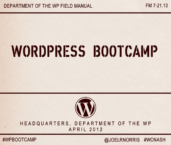Wp boot camp_slides_wordcamp_nashville_2012