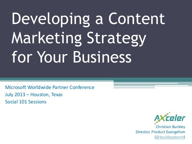 Developing a Content Marketing Strategy for Your Business