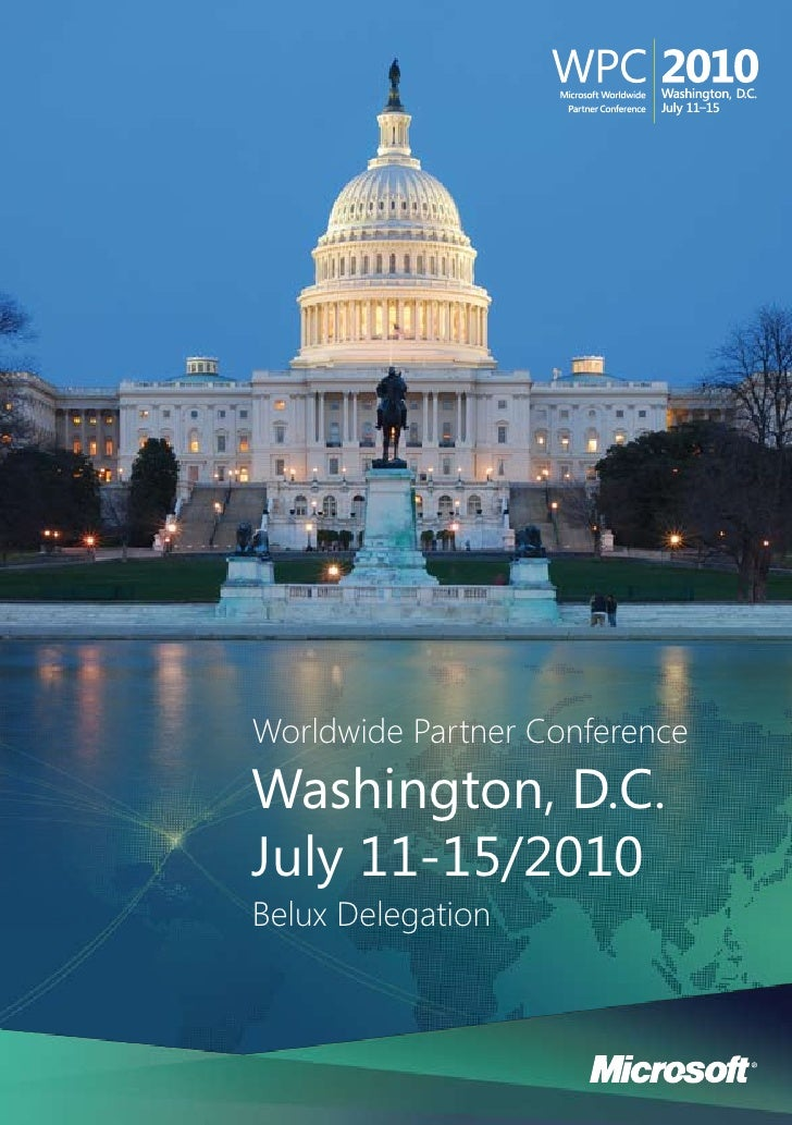 Worldwide Partner Conference Washington, D.C. July 11-15/2010 Belux Delegation