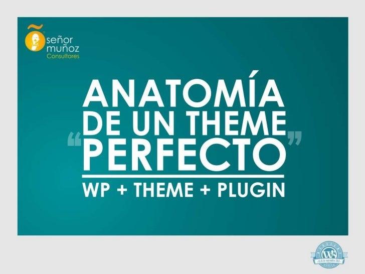 Anatomia de un theme perfecto: Wordpress y SEO