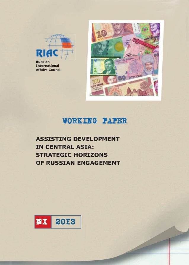Assisting Development in Central Asia: Strategic Horizons of Russian  Engagement: Working paper