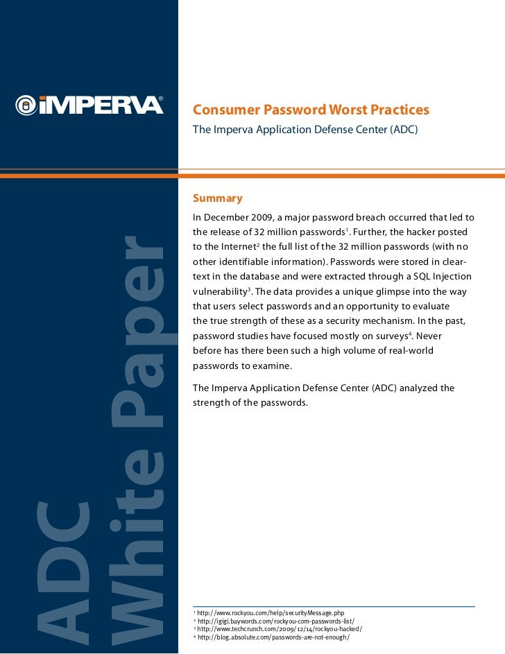 Consumer Password Worst Practices              The Imperva Application Defense Center (ADC)              Summary          ...