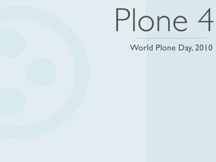 Eric Steele – World Plone Day 2010 – Plone 4 Overview