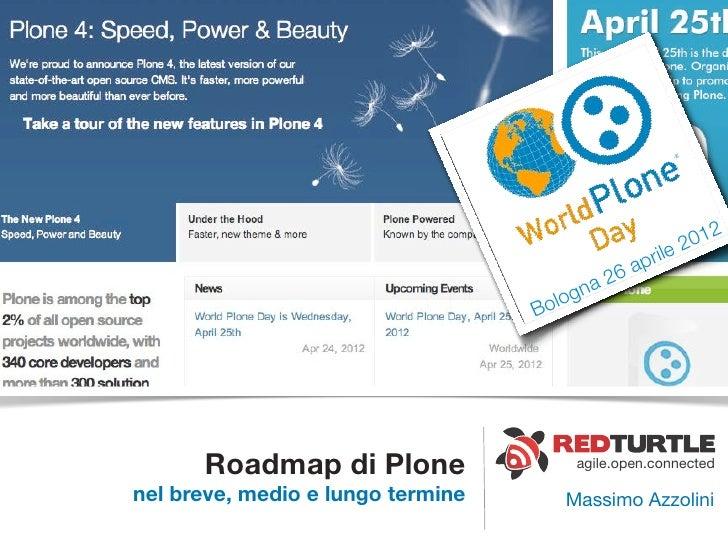 Wpd 2012   roadmap plone