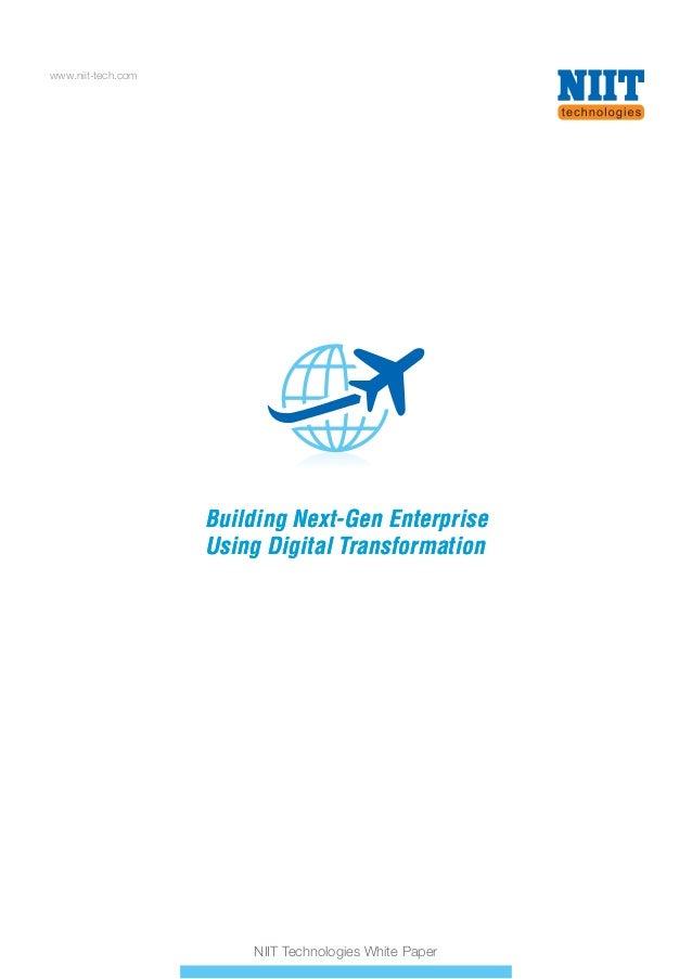 Building Next-Gen Enterprise Using Digital Transformation