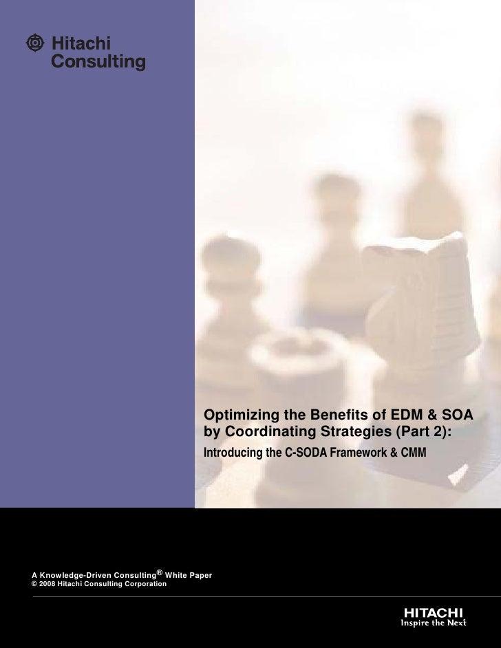 Introducing the C-SODA Framework and CMM