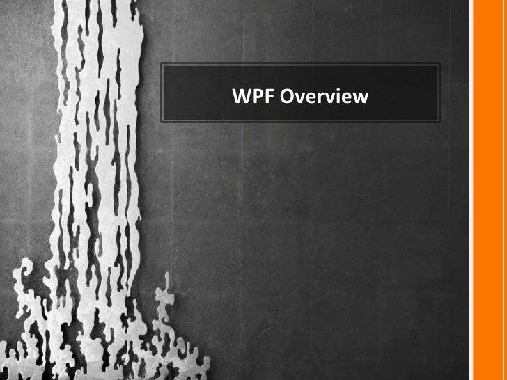 4º FastShow - WPF Windows Presentation Foundation Overview