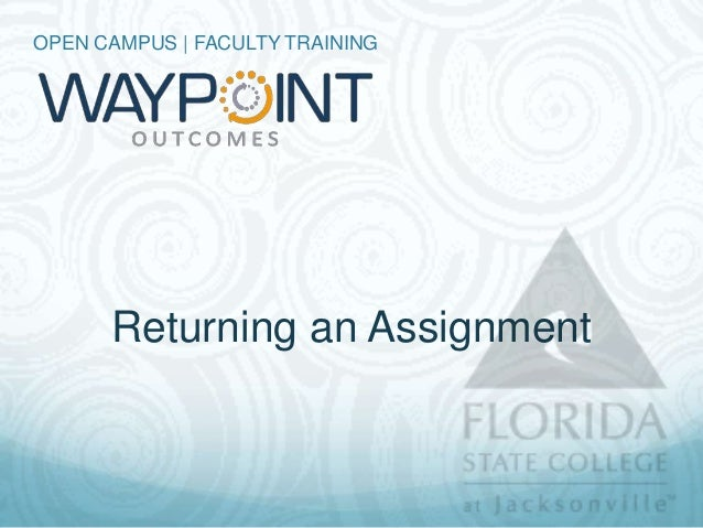 OPEN CAMPUS | FACULTY TRAINING      Returning an Assignment