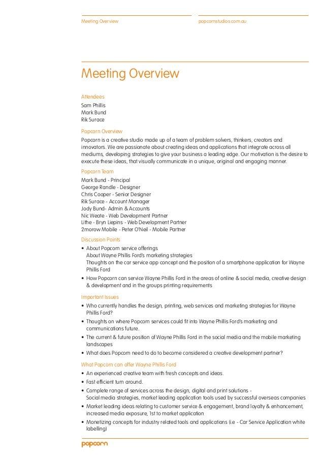 Meeting Overview                                     popcornstudios.com.auMeeting OverviewAttendeesSam PhillisMark BundRik...