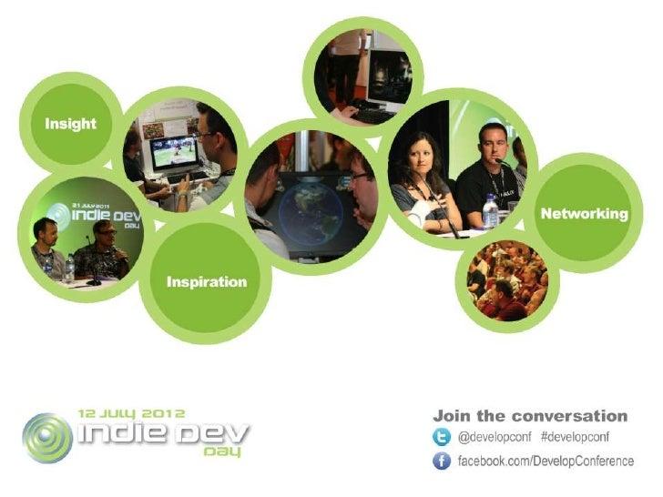 Ben Hill - Develop Indie Dev Day Presentation