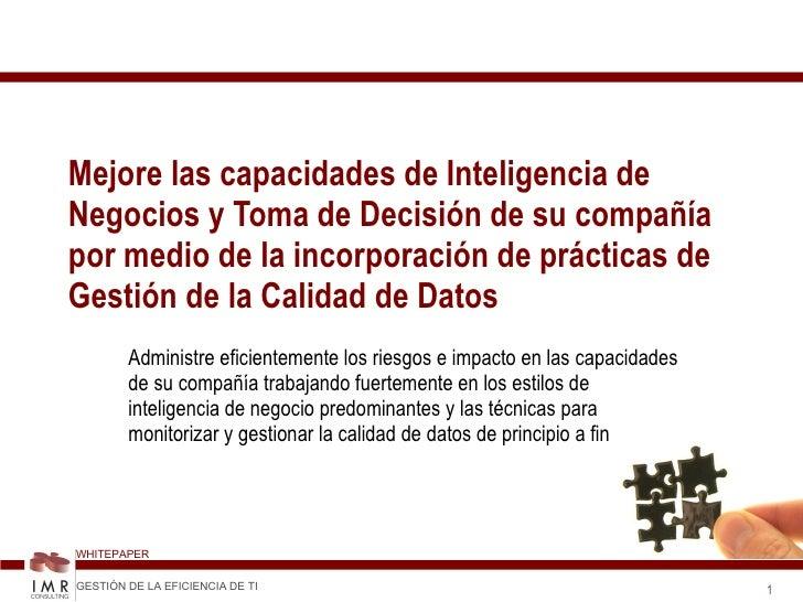Mejore las capacidades de Inteligencia de Negocios y Toma de Decisión de su compañía por medio de la incorporación de prác...