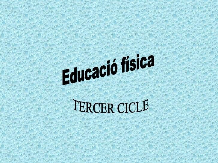 Educació física TERCER CICLE