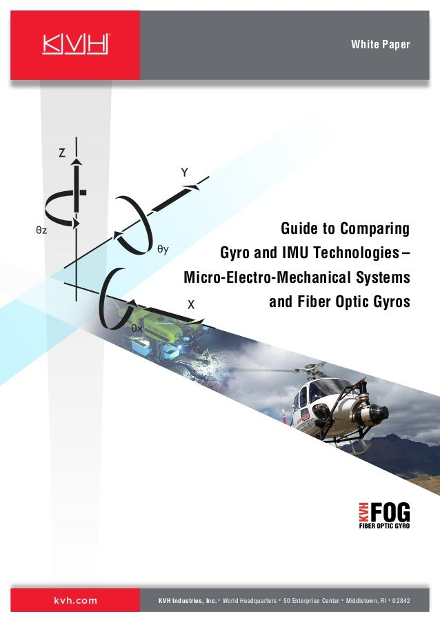 Guide to Comparing Gyro and IMU Technologies - MEMS and Fiber Optic Gyros