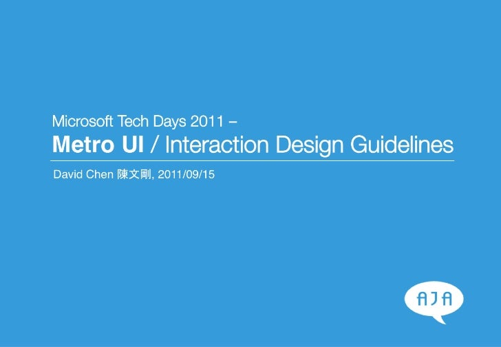Metro UI interaction design guidelines @Microsoft Tech.Days 2011