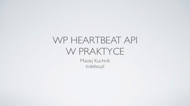 WordPress heartbeat API w praktyce