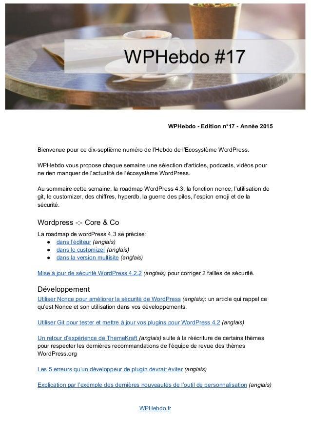 WPHebdoEditionn°17Année2015   Bienvenuepourcedixseptièmenumérodel'Hebdodel'EcosystèmeWordPress. ...