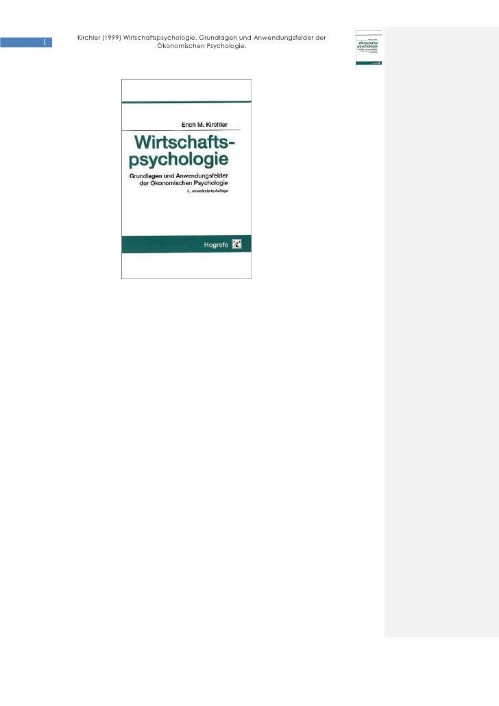 Kirchler (1999) Wirtschaftspsychologie. Grundlagen und Anwendungsfelder der1                              Ökonomischen Psy...