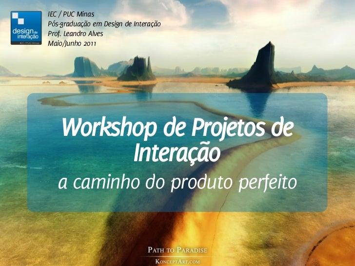 WPI – Pós Design de Interação IEC PUC Minas aula02
