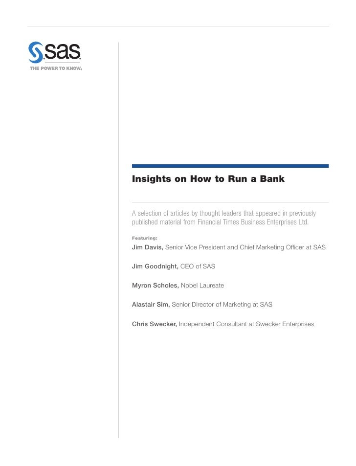 Insights on How to Run a BankA selection of articles by thought leaders that appeared in previouslypublished material from...