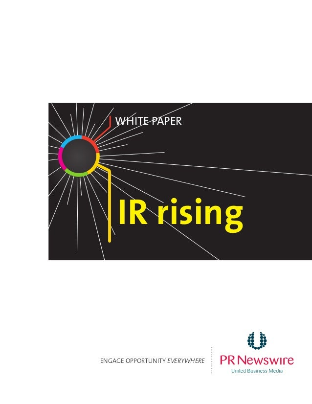 IR rising White Paper ENGAGE OPPORTUNITY EVERYWHERE ............