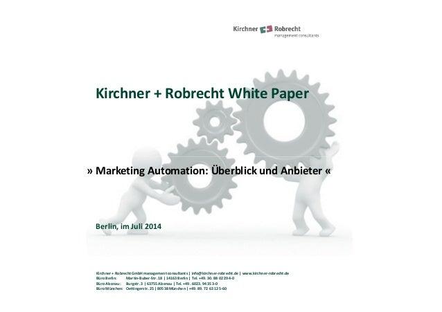 """Kirchner + Robrecht White Paper """"Marketing Automation - Überblick und Anbieter"""""""