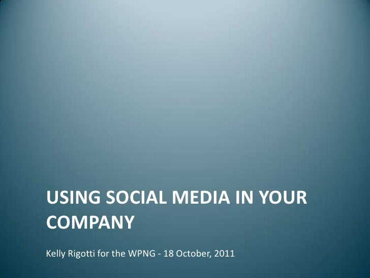 WPNG: Using Social Media in Your Company