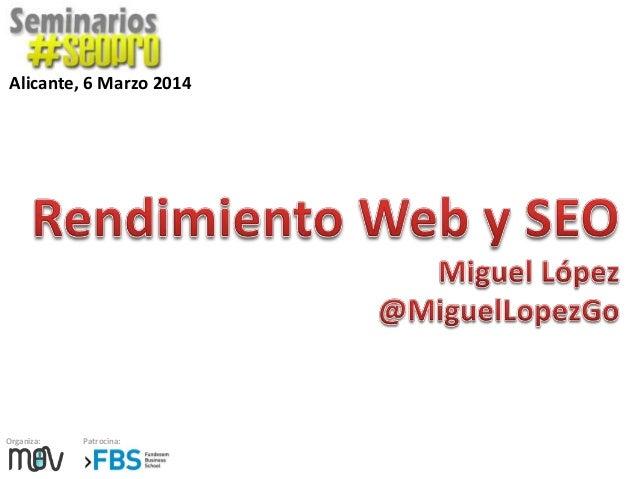 Mejora del rendimiento web, WPO y SEO. Seminario #seopro Alicante Marzo 2014