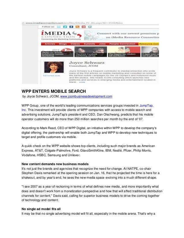 WPP ENTERS MOBILE SEARCH by Joyce Schwarz, JCOM, www.jcombusinessdevelopment.com WPP Group, one of the world's leading com...