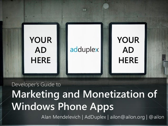 Developer's Guide to Marketing and Monetization of Windows Phone Apps