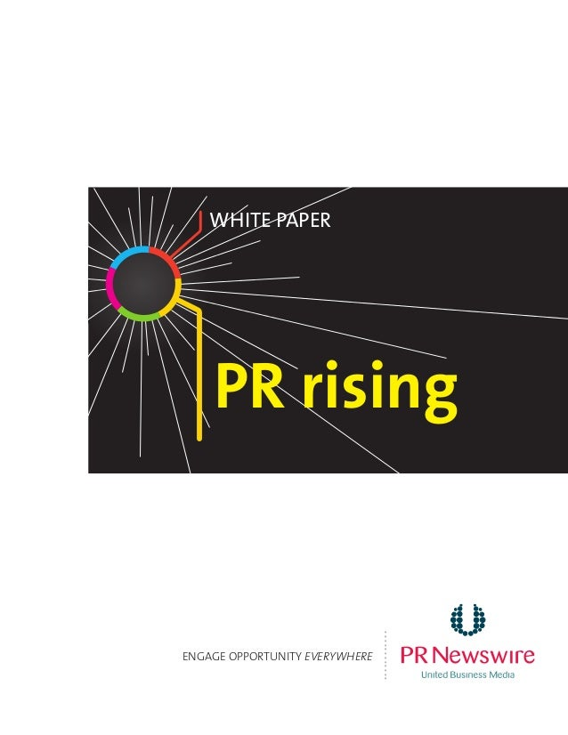 PR rising White Paper ENGAGE OPPORTUNITY EVERYWHERE ............