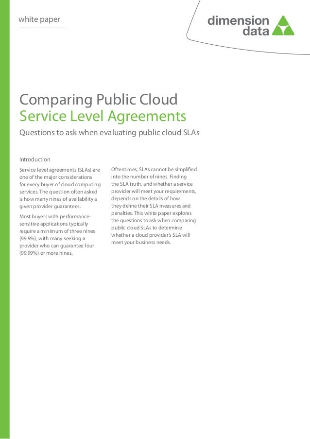 white paperComparing Public CloudService Level AgreementsQuestions to ask when evaluating public cloud SLAsIntroductionSer...