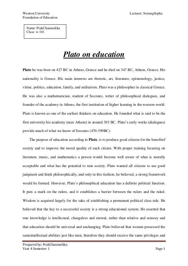 Western University Lecturer: SoeungSopha Foundation of Education Prepared by: PrakChanmolika Year 4 Semester 1 Page 1 Plat...