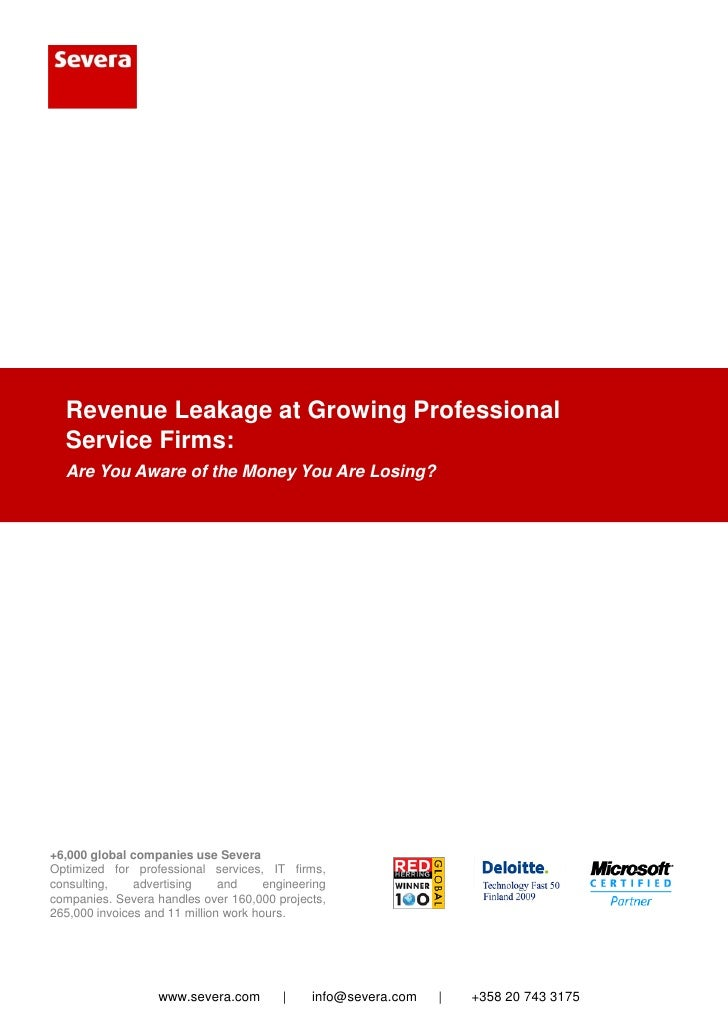 Revenue Leakage at Growing Professional   Service Firms:   Are You Aware of the Money You Are Losing?     +6,000 global co...