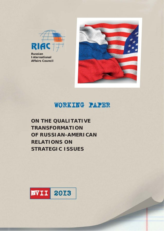 On the Qualitative Transformation of Russian-American Relations on Strategic Issues