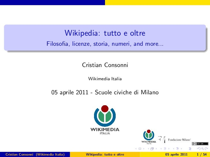 Wikipedia: tutto e oltre                         Filosofia, licenze, storia, numeri, and more...                           ...