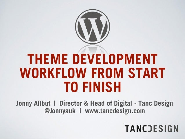WordCamp Sheffield 2014 Theme Workflow Presentation