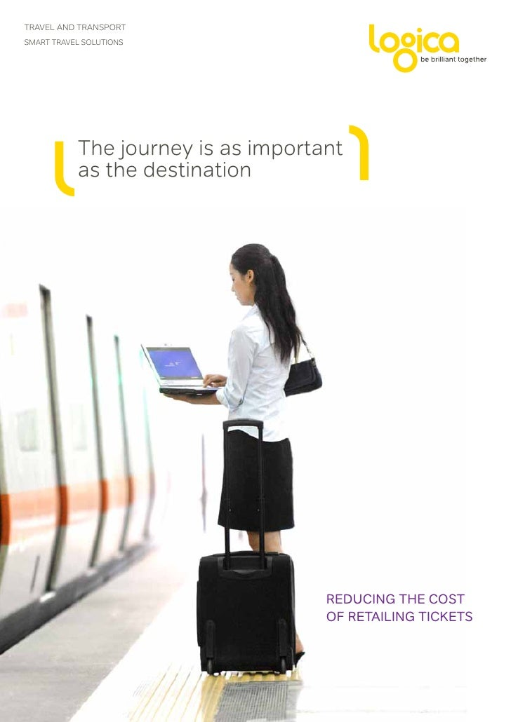 TRAVEL AND TRANSPORTSmart travel solutions           The journey is as important           as the destination             ...
