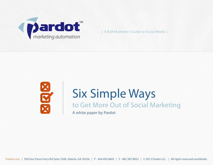 [ A B2B Marketer's Guide to Social Media ]                                                    Six Simple Ways             ...