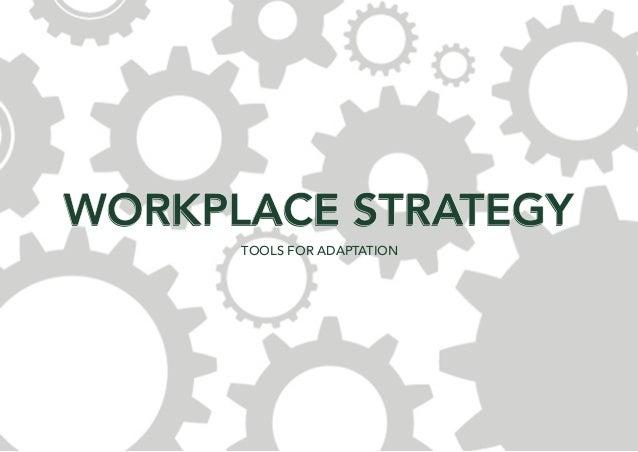 WorkPlace Strategy
