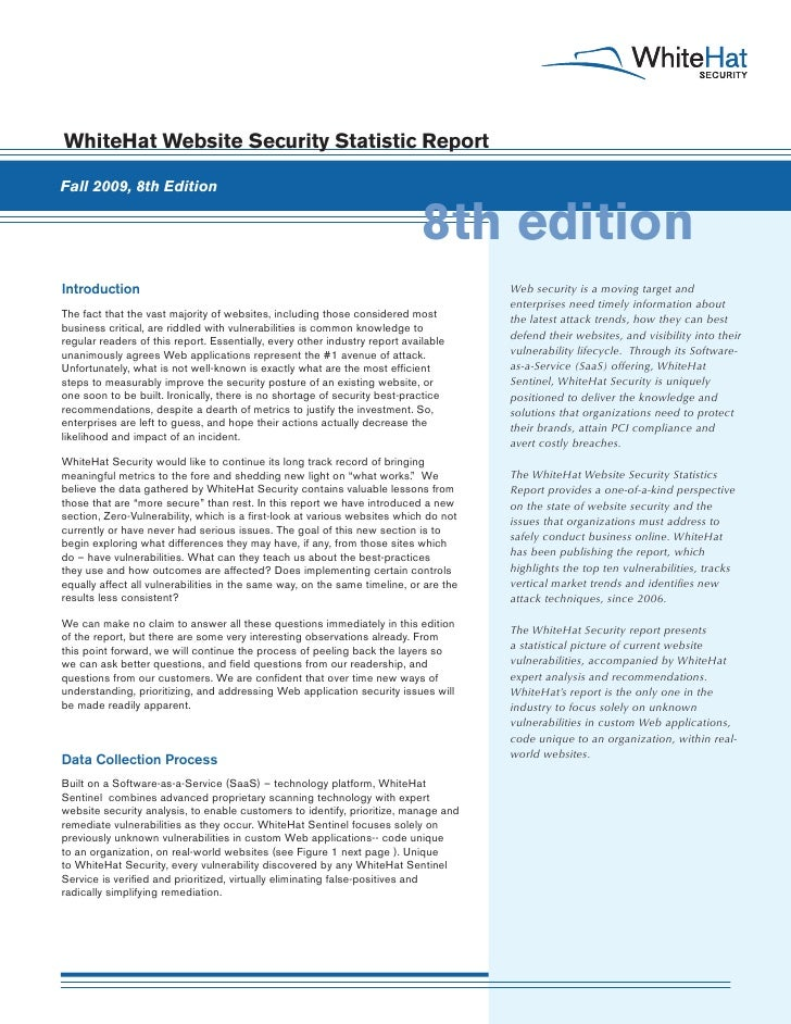 WhiteHat Website Security Statistic Report  Fall 2009, 8th Edition                                                        ...