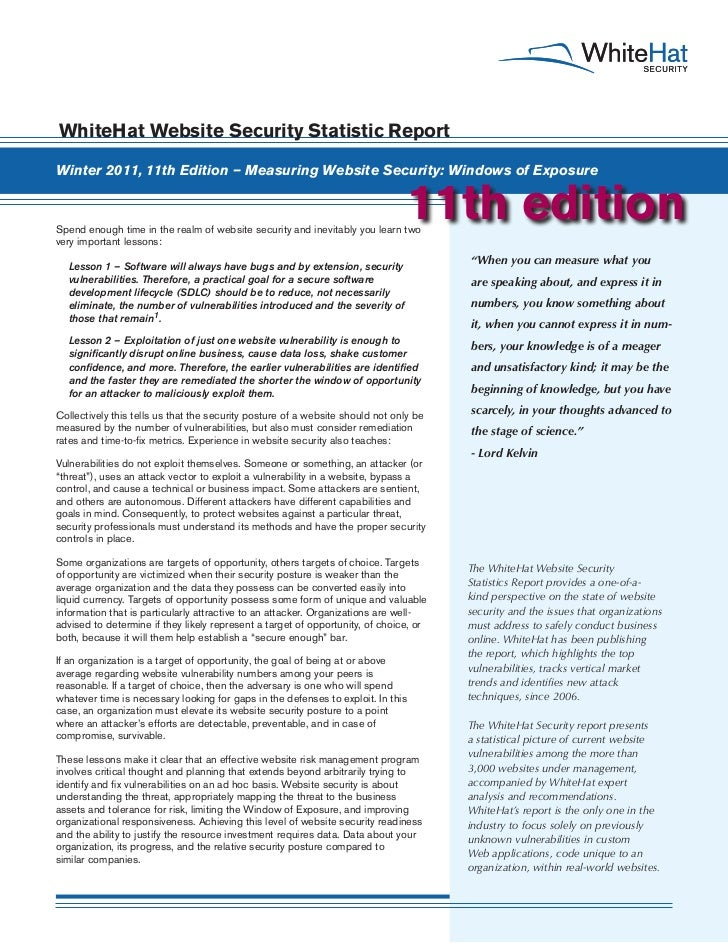 WhiteHat Website Security Statistic ReportWinter 2011, 11th Edition – Measuring Website Security: Windows of ExposureSpend...