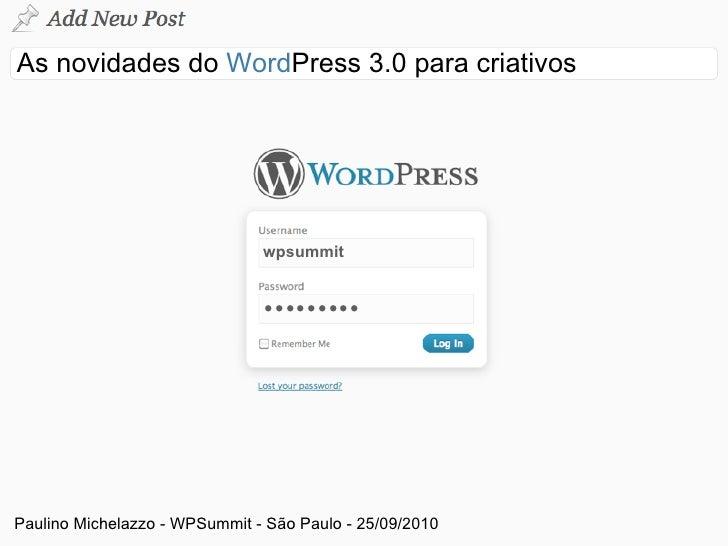 As novidades do WordPress 3.0 para criativos