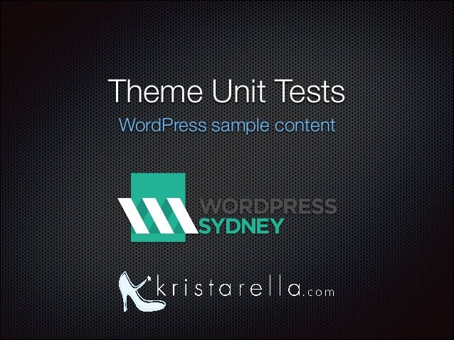 Theme Unit Tests WordPress sample content