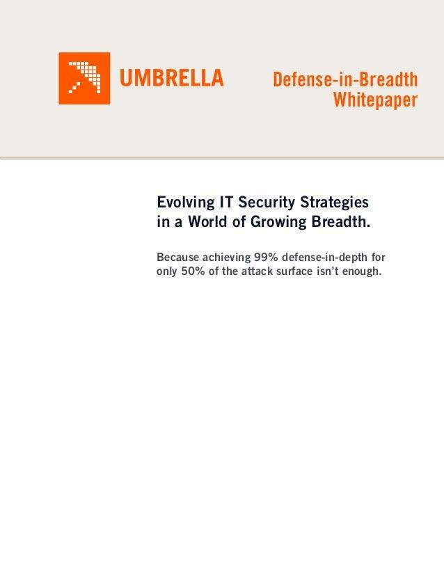 White Paper: Defense In Breadth
