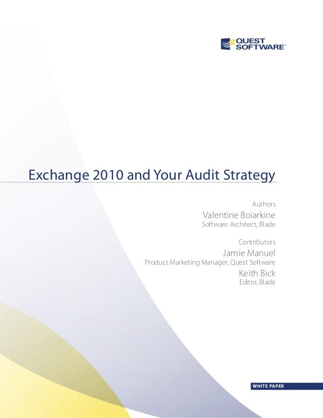 Exchange 2010 and Your Audit Strategy                                                   Authors                           ...