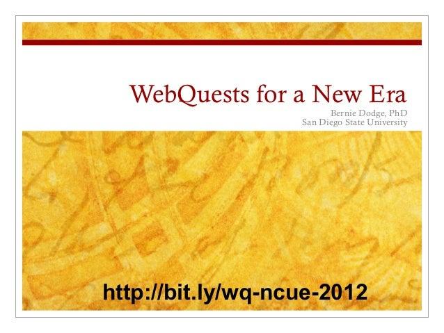 WebQuests for a New Era
