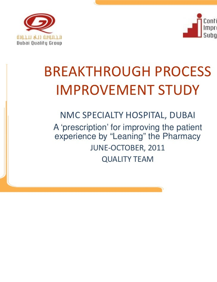 """WQD2011 - Breakthrough Process Improvement - NMC - A 'prescription' for improving the patient experience by """"Leaning"""" the Pharmacy"""