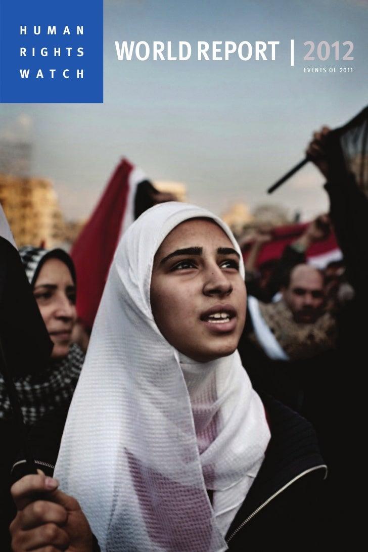 H U M A NR I G H T S   WORLD REPORT | 2012                            E V E N T S O F 2 0 11W A T C H
