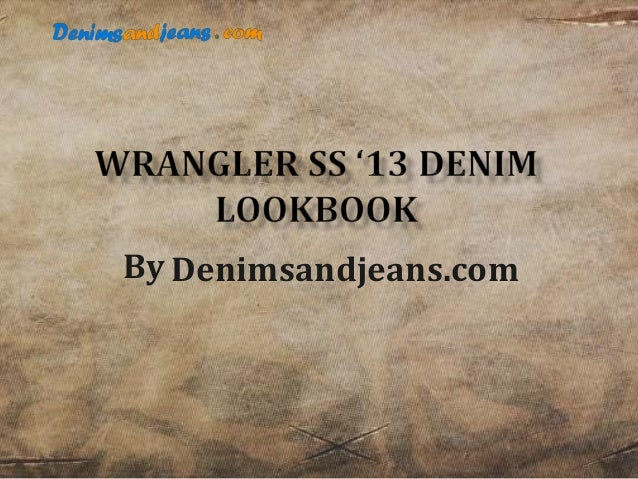 Wrangler Australia SS'13 Denim Collection