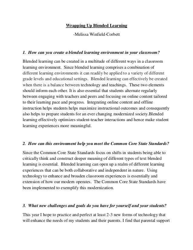 Wrapping Up Blended Learning -Melissa Winfield-Corbett 1. How can you create a blended learning environment in your classr...
